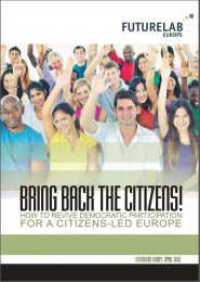 futurelab-europe_bring-back-the-citizens-how-to-revive-democratic-participation-for-a-citizens-led-europe_2016