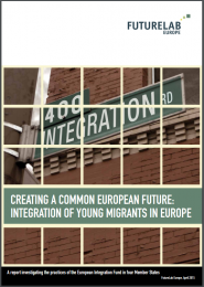 futurelab-europe_creating-a-common-european-future_integration-of-young-migrants-in-europe_2015