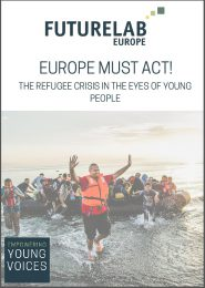 futurelab-europe_europe-must-act-the-refugee-crisis-in-the-eyes-of-young-people_2015